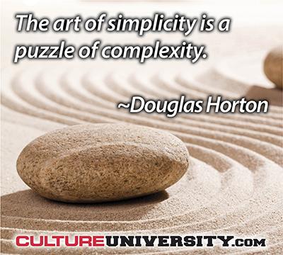 A culture of simplicity