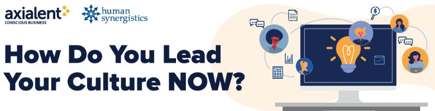 Webinar: How Do You Lead Your Culture NOW?