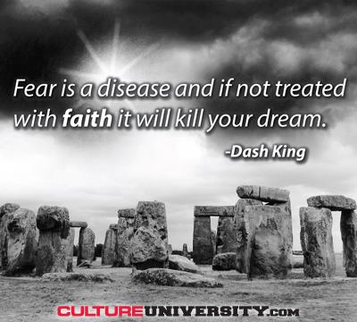 Overcome Fear - It's a Disease and the Ultimate Culture Killer