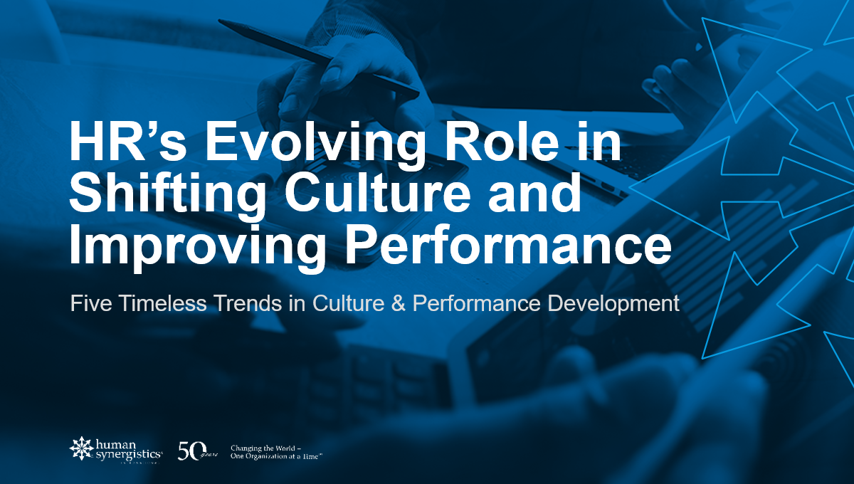HR's Evolving Role in Shifting Culture and Improving Performance